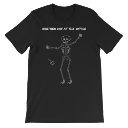 Another Day at the Office Unisex Jersey T-Shirt