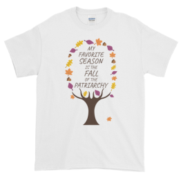 My Favorite Season Is The Fall Of The Patriarchy Tree Plus Size Unisex Classic Fit T-shirt