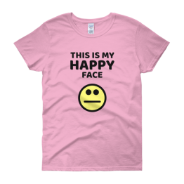 My Happy Face Women's Classic Fit T-shirt